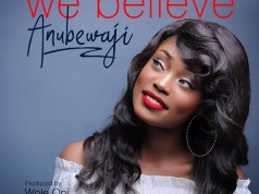 AnuBewaji - We Believe