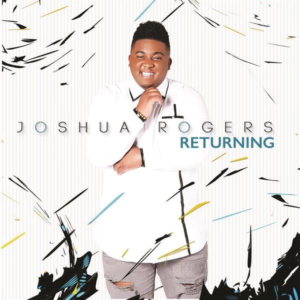 Joshua Rogers 'Returning' Album Cover