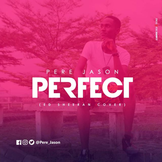 Pere Jason - Perfect (ED Sheeran Cover)