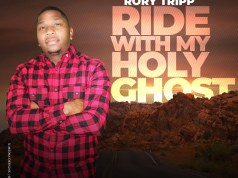 Rory Tripp - Ride With My Holy Ghost