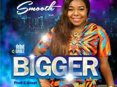 Smooth - Bigger