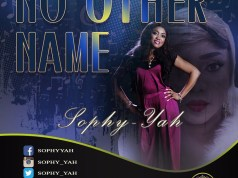 Sophy-yah – No Other Name