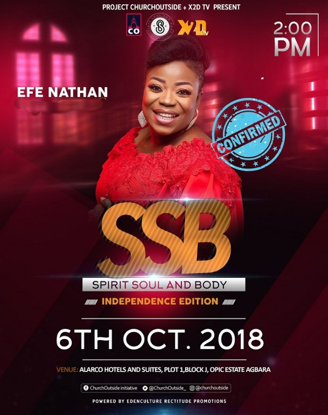 Spirit Soul And Body Concert - Efe Nathan Confirmed