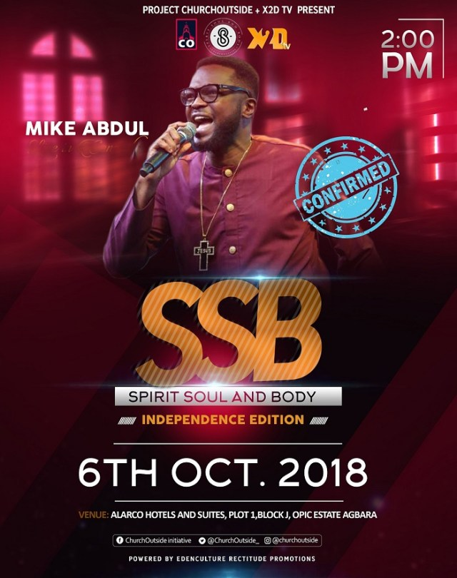 Spirit Soul And Body Concert -Mike Abdul Confirmed