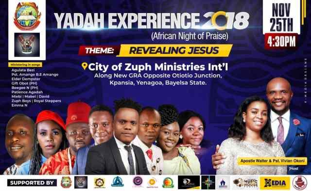 Yadah Experience 2018 (African Night Of Praise) Theme Revealing Jesus