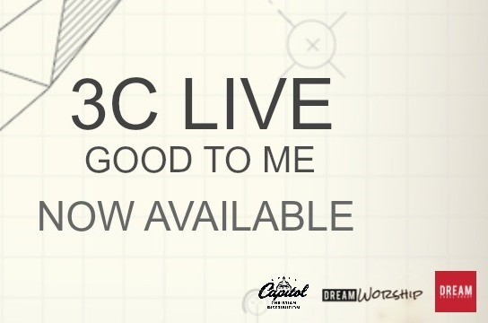 3C Live Good To Me Album