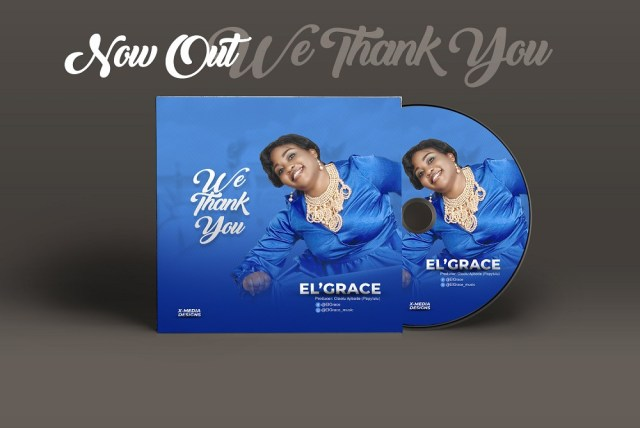 We Thank You by El Grace (Free Download)