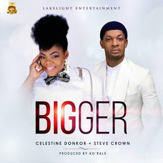 Celestine-Donkor-Ft.-Steve-Crown-Bigger
