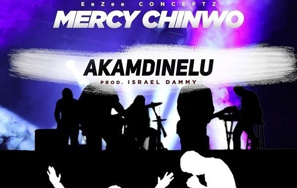 Video Mercy Chinwo – Akamdinelu