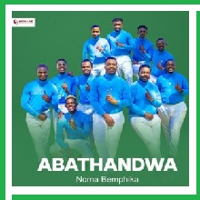 Abathandwa – Noma Bemphika Mp3 Download