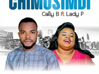 Cally B Ft. Lady P – Chimusimudi mp3 download