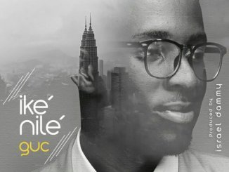 GUC – Ike Nilé Mp3 Download