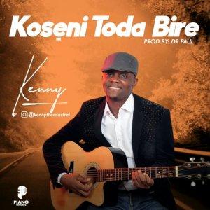 Kenny – Koseni To Dabire download mp3