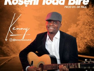 Kenny – Koseni To Dabire download mp3