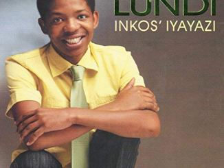 Lundi – Inkos' Iyayazi mp3 download