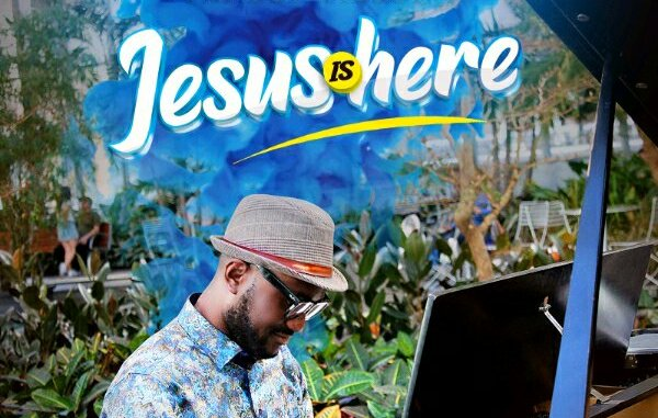 PANEBI WILSON – JESUS IS HERE