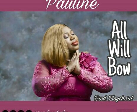 Pauline – All Will Bow mp3 download