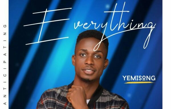Yemi Song – Everything mp3 download