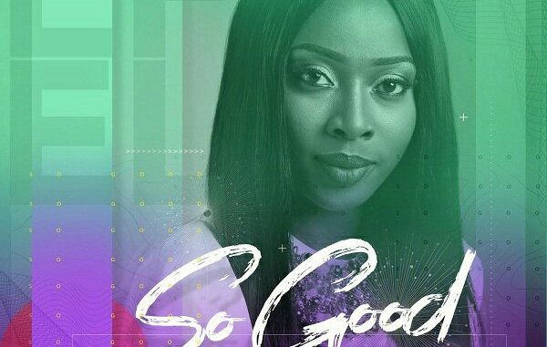 Efel – So Good ft. Mike Aremu Mp3 download