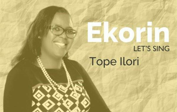 Tope Ilori – Ekorin (Let's Sing)