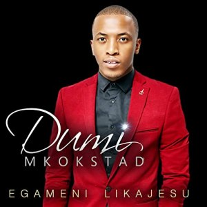 Dumi Mkokstad Hallelujah Simakade Mp3 Download