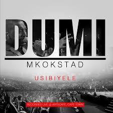 Dumi Mkokstad – Usibiyele (Live)
