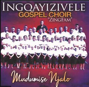 Inqayizivele Gospel Choir - Halephirimile