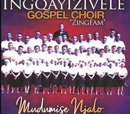 Inqayizivele Gospel Choir - Mdumise Njalo