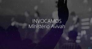 Invocamos - Ministério Avivah