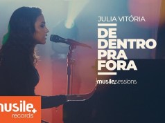 De Dentro Pra Fora - Julia Vitória