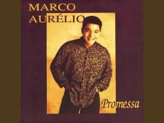 Promessa - Marco Aurélio