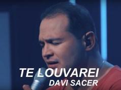 Te Louvarei - Davi Sacer