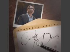 Carta Para Deus - Anderson Freire