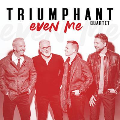 Triumphant Quartet - Even Me