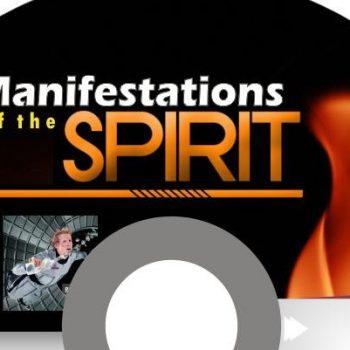 Manifestations of the Spirit (Audio)