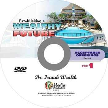 Establishing A Wealthy Future (Acceptable Offerings series)