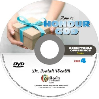 How to Honour God (Acceptable Offerings series)