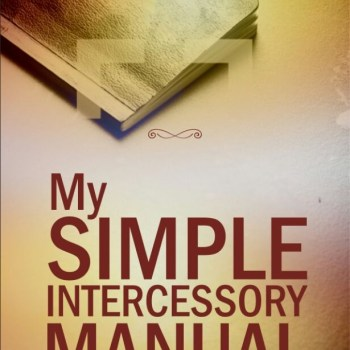 My Simple Intercessory Manual (SIM)