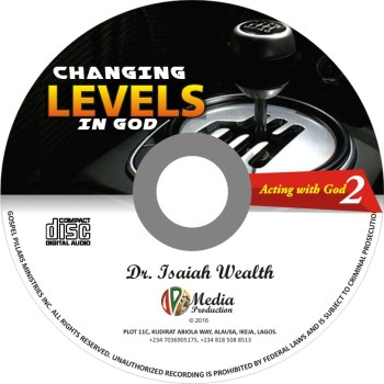 Changing Levels in God (Acting with God 2)