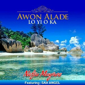 Awon Alade Yi Oka - Muyiwa Nafiu