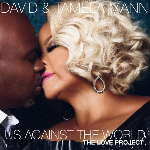 US Against The World. David and Tamela Mann