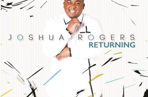Joshua Rogers. Returning Album