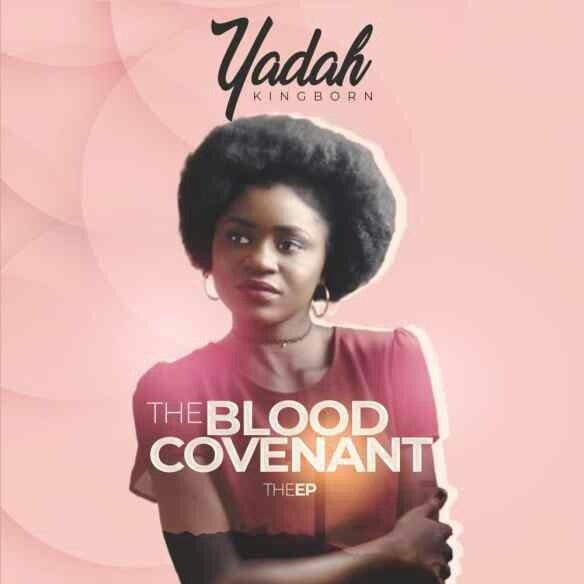 Yadah. The Blood Covenant