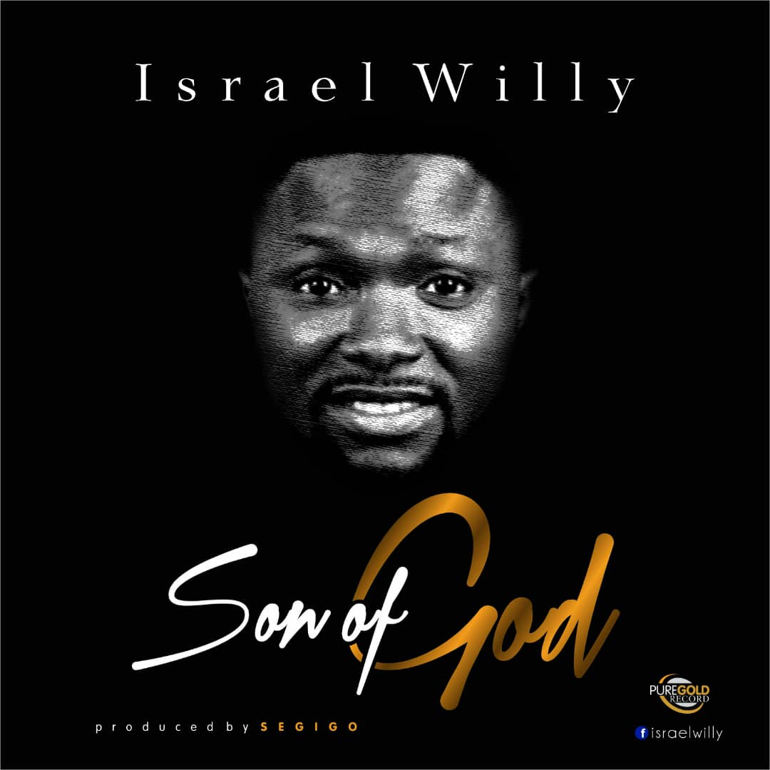 Israel Willy. Son of God. Song Download