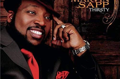 Marvin Sapp. Praise Him In Advance. mp3 audio download
