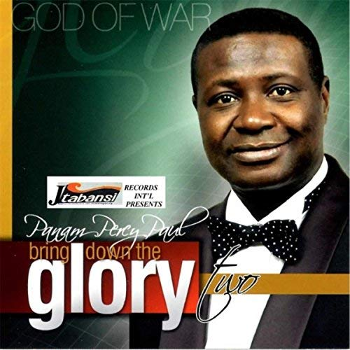 Bring Down Your Glory. Panam Percy Paul