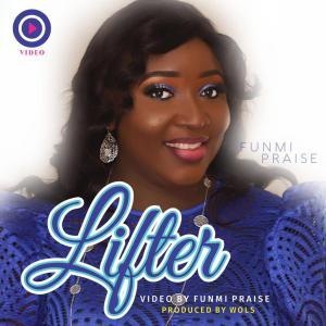 Funmi Praise - Lifter