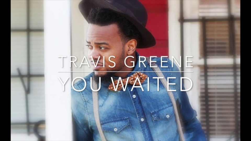 You Waited