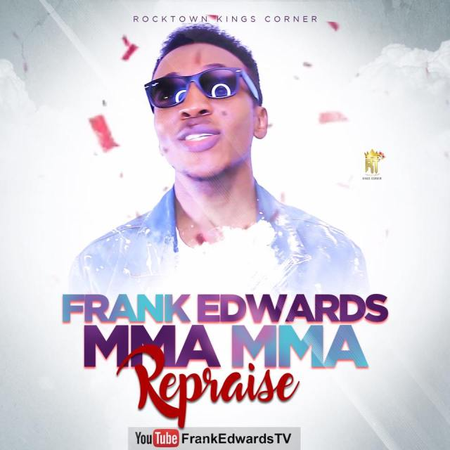 Frank Edwards-Mmamma Repraise