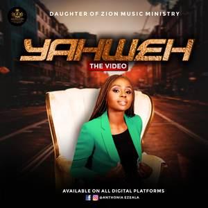 Anthonia E Zion – Yahweh [MP3 + VIDEO]